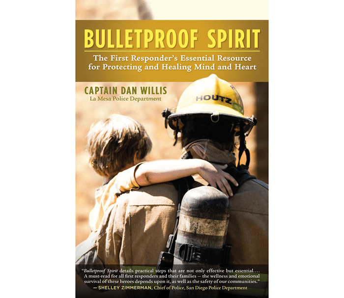 Capt. Willis' Bulletproof Spirit is a unique emotional survival guidebook providing essential proactive wellness practices. Image courtesy of www.firstresponderwellness.com.