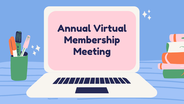 Virtual Membership Meeting