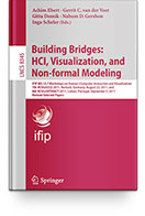 Building Bridges : HCI, Visualization, and Non-formal Modeling (7th HCIV@ECCE 2011) Book
