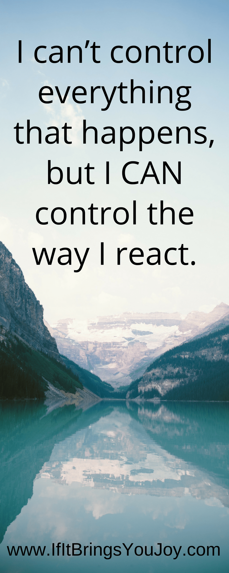 I CAN control the way I act