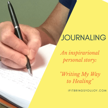 Journaling is a healthy habit that'll help you through good times and bad. Writing in a journal can help you heal emotionally.