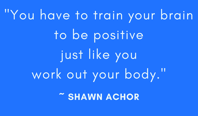 Train your brain to be more positive!