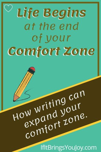 How writing can expand your comfort zone.