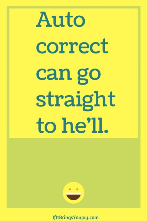Autocorrect can go straight to he'll.