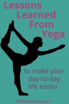 Yoga and the yogic lifestyle teach many things great for personal growth. But what is less-shared among yogis are the real world examples of lessons you can actually apply to make your day to day life easier. Lessons things learned by a Holistic Wellness and Yoga Coach. #yoga