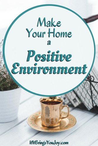 Get inspiration to make your home a positive environment. Inspirational sayings, images, and home decor for friendly reminders to be positive, happy and appreciative. Remember, the joy is in the process! #homedecor #positivity #DIY