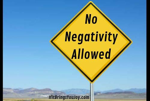 No Negativity Allowed sign