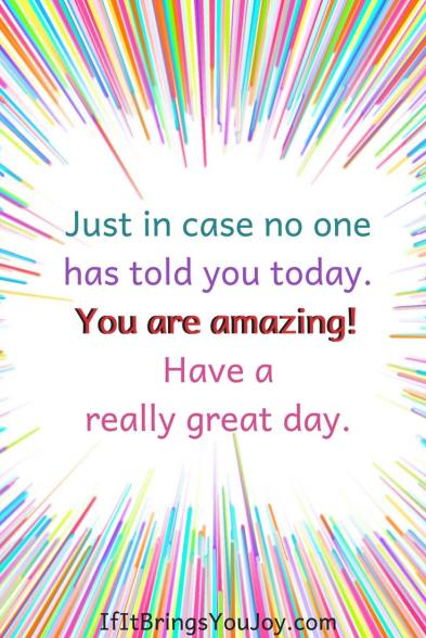 Inspirational quote to reminder yourself that you are amazing!