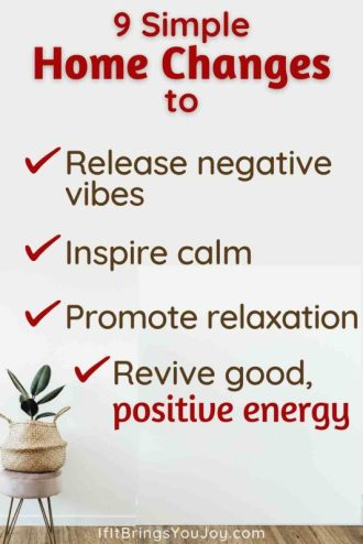 Simple home changes to bring positive energy