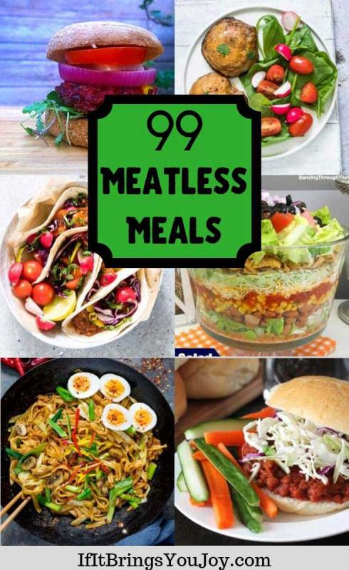 Many meatless meals
