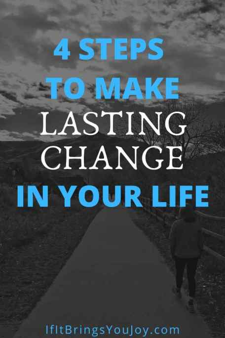 Message of making lasting change