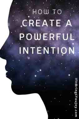 How to create a powerful intention