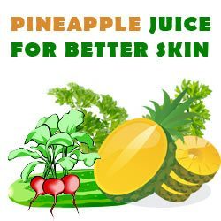 pineapple juice for better skin