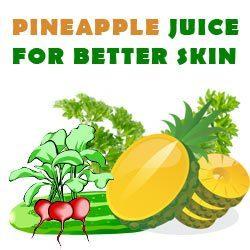 pineapple juice for better skin