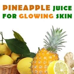 pineapple juice for glowing skin