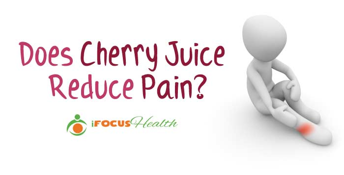 cherry juice for pain relief