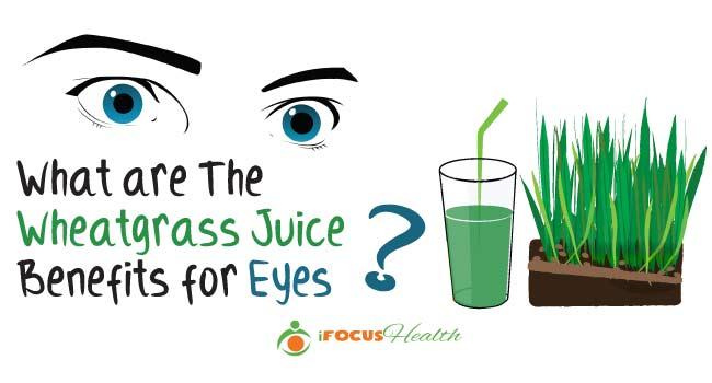 wheatgrass juice benefits for eyes