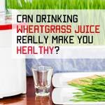 wheatgrass juice for health