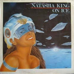 Natasha King - On Ice [CGD, 1984]