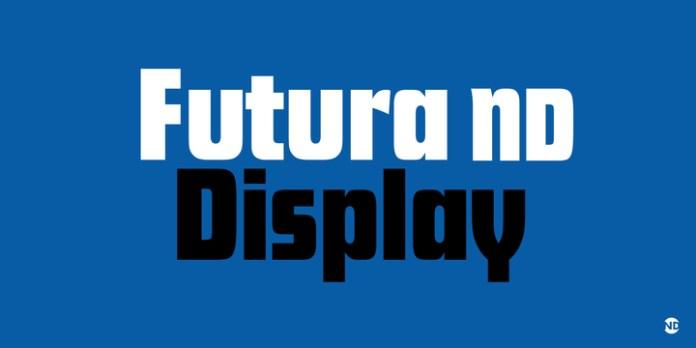 Futura ND Display Font