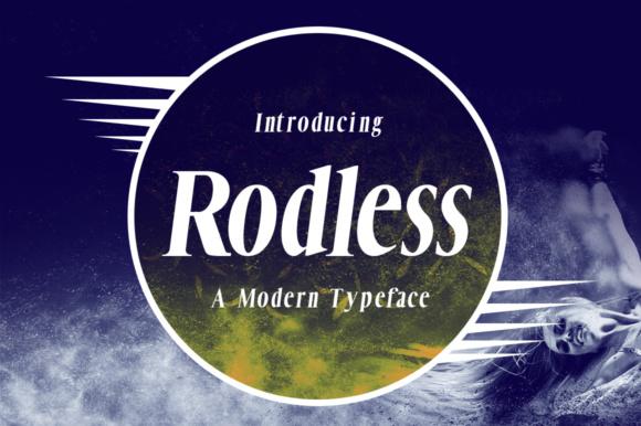 Rodless Font