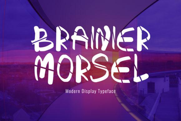 Brainier Morsel Font