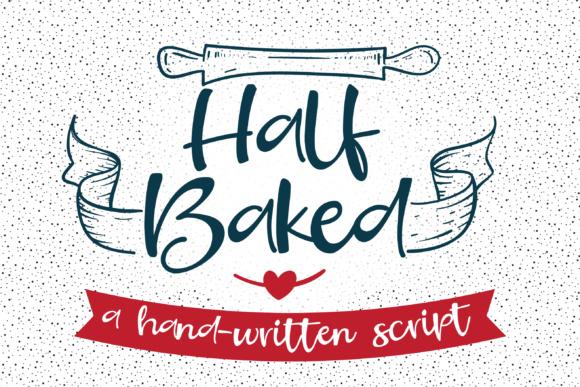 Half Baked Font