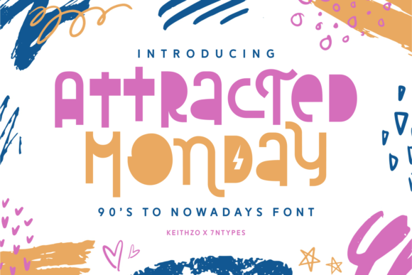 Attracted Monday Font