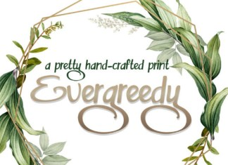 Evergreedy Font