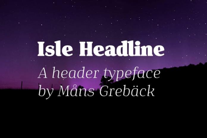 Isle Headline - Eight Styles