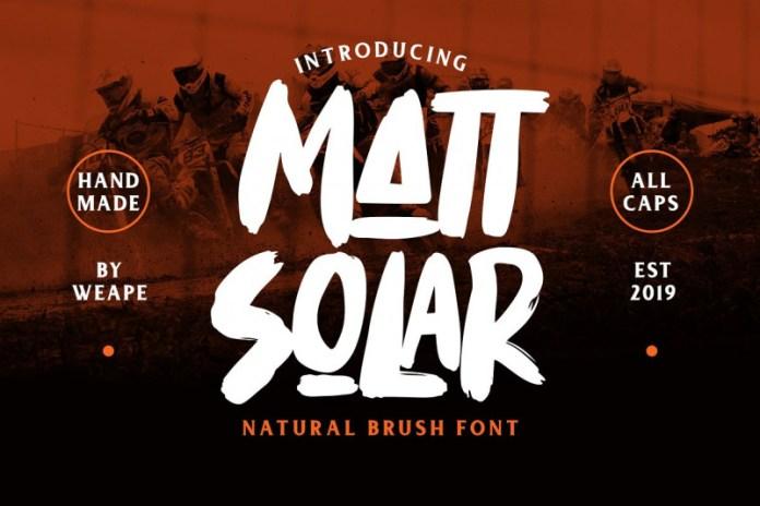 Mattsolar - Brush Font
