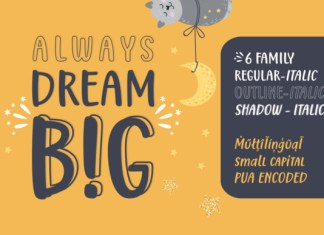 Always Dream Big Font