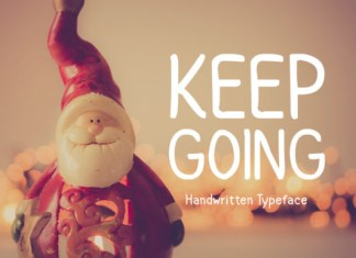 Keep Going Font