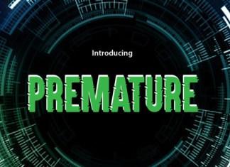 Premature Font