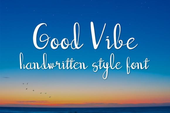 Good Vibe Font