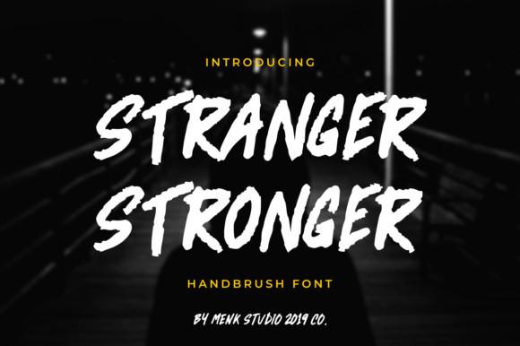 Stranger Stronger Font