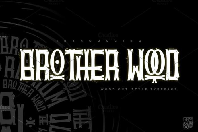 BROTHERwood Font