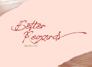 Better Regards Font