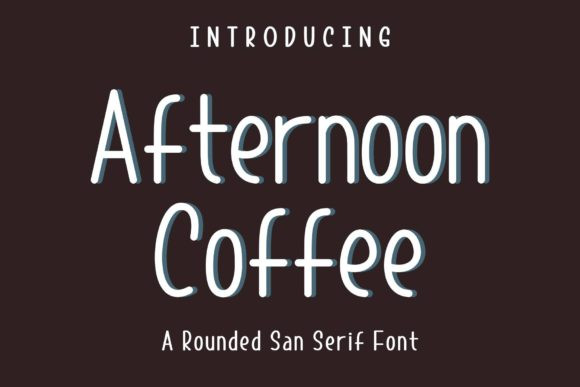 Afternoon Coffee Font