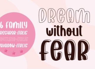 Dream Without Fear Font