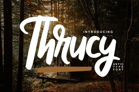Thrucy Font