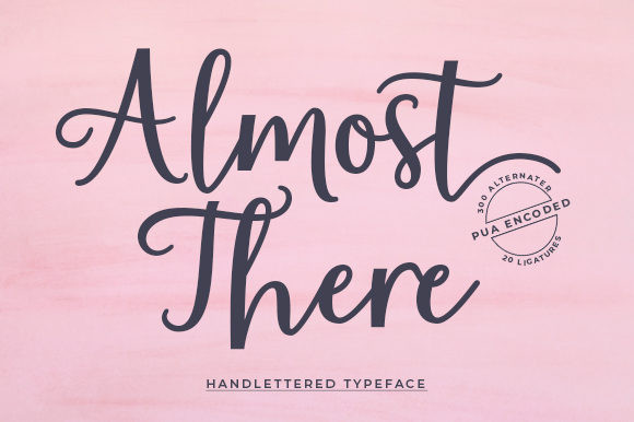 Almost There  Font