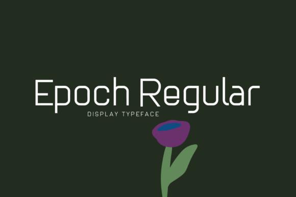 Epoch Regular  Font