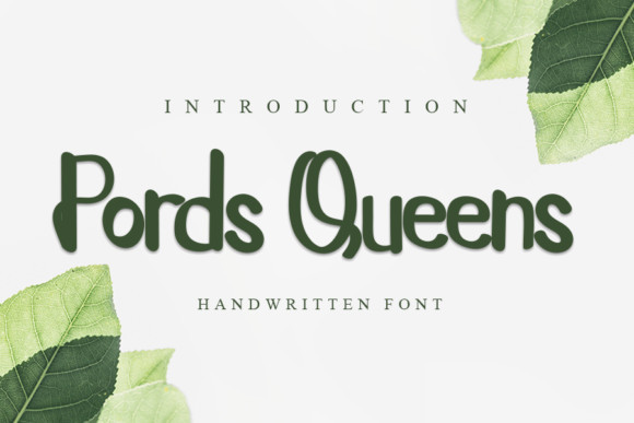 Pords Queens Font