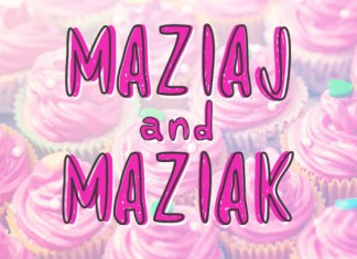 Maziaj and Maziak Font