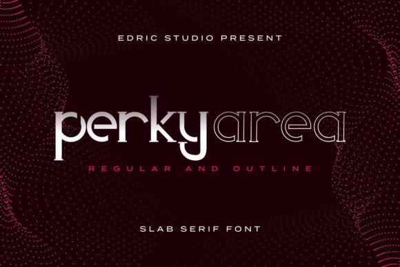 Perky Area Font