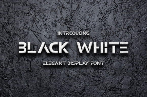Black White Font
