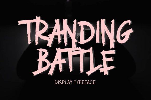 Tranding Battle Font