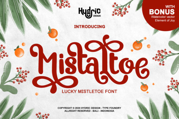 Mistaltoe Font