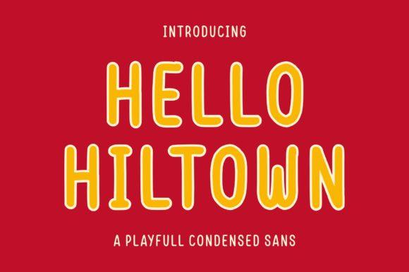 Hello Hiltown Font